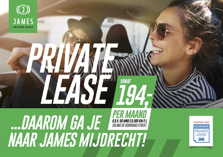 Private Lease. Daarom ga je naar JAMES Mijdrecht!